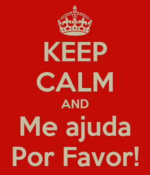 keep-calm-and-me-ajuda-por-favor